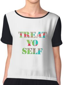 Treat Yo Self Chiffon Top