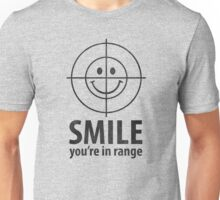 Smile You're In Range Unisex T-Shirt