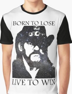 LEMMY KILMISTER BORN TO LOSE LIVE TO WIN RIP Graphic T-Shirt