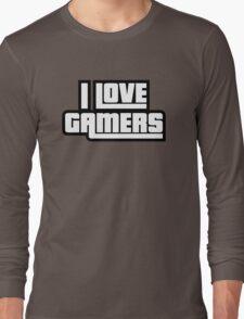 I Love Gamers Long Sleeve T-Shirt