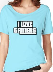 I Love Gamers Women's Relaxed Fit T-Shirt