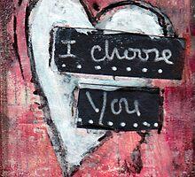 I choose you by MonicaMota