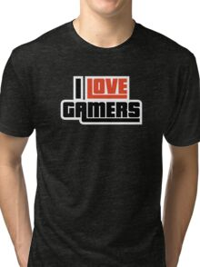 I Love Gamers Tri-blend T-Shirt