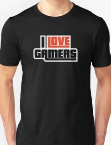 I Love Gamers Unisex T-Shirt