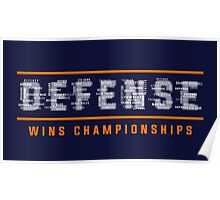 Defense Wins Championships Poster