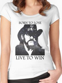 LEMMY KILMISTER BORN TO LOSE LIVE TO WIN RIP Women's Fitted Scoop T-Shirt