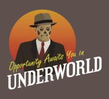 Opportunity Awaits You In Underworld by Adho1982