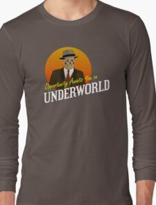 Opportunity Awaits You In Underworld Long Sleeve T-Shirt