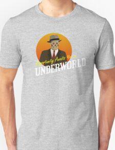 Opportunity Awaits You In Underworld Unisex T-Shirt