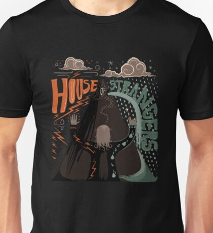 House of Strangers Unisex T-Shirt