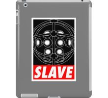 A Slave Obeys iPad Case/Skin