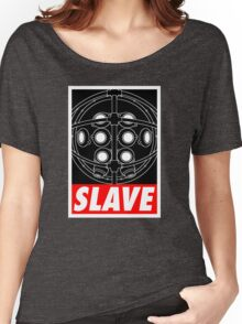 A Slave Obeys Women's Relaxed Fit T-Shirt