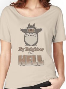 My Neighbor From Hell Women's Relaxed Fit T-Shirt