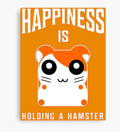 happiness is holding a hamster Canvas Print