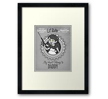 My Heart Belongs to Daddy Framed Print