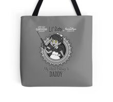 My Heart Belongs to Daddy Tote Bag