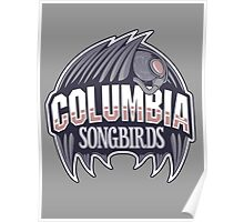 Columbia Songbirds Poster