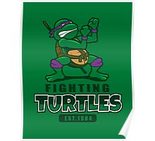 Fighting Turtles - Donatello Poster