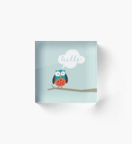 Owl Saying Hello! Acrylic Block