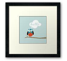 Owl Saying Hello! Framed Print