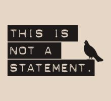 this is not a statement. by animo