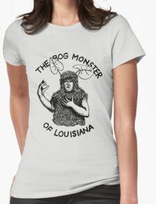 The Bog Monster of Louisiana Womens Fitted T-Shirt
