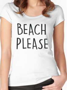 beach please Women's Fitted Scoop T-Shirt