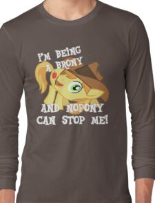 Being a Brony Long Sleeve T-Shirt