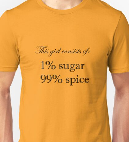 Sugar and Spice Unisex T-Shirt