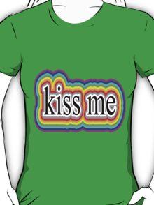 love but kiss me soft T-Shirt