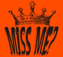 Miss Me? - Moriarty Kids Clothes