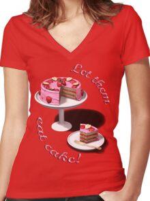 Let them eat cake! Women's Fitted V-Neck T-Shirt