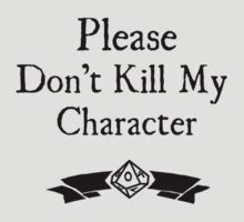 Please Don't Kill My Character - WoD by Serenity373737