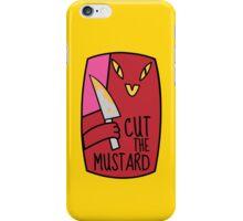 Cut The Mustard iPhone Case/Skin