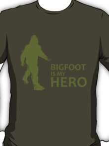 Big Foot Is My Hero T-Shirt