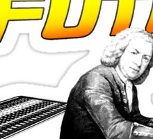 Bach to the future! Sticker