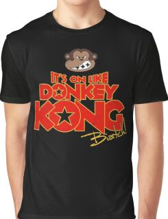 It's on like Donkey Kong! @#$%! Graphic T-Shirt