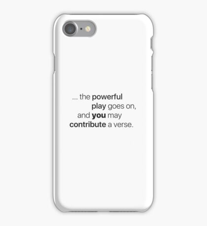 "from Whitman's ""O Me! O Life!"" iPhone Case/Skin"