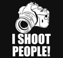 I Shoot People, Funny, Photographer, Camera Photography T-Shirt