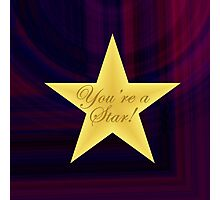 You're a Star Photographic Print