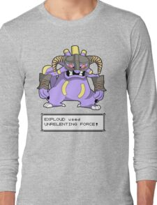EXPLOUD used UNRELENTING FORCE! Long Sleeve T-Shirt