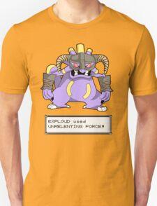 EXPLOUD used UNRELENTING FORCE! Unisex T-Shirt