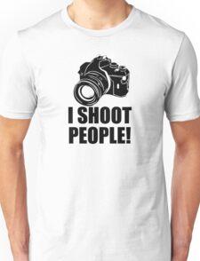 I Shoot People Funny Photographer Camera Photography Unisex T-Shirt
