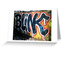 BLINK Greeting Card