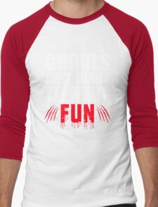 Ghouls Just Want to Have Fun Halloween  Men's Baseball ¾ T-Shirt