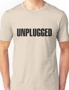 Unplugged Black Unisex T-Shirt