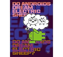 do androids dream electric sheep?  Photographic Print