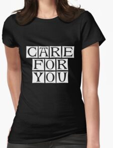 care for you Womens Fitted T-Shirt
