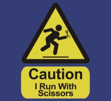 Funny - I Run with Scissors! by robotface