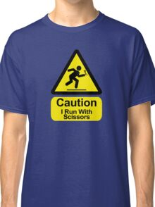 Funny - I Run with Scissors! Classic T-Shirt